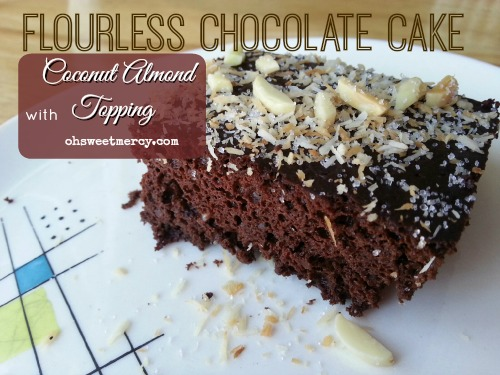Flourless Chocolate Cake with Coconut Almond Topping from Oh Sweet Mercy