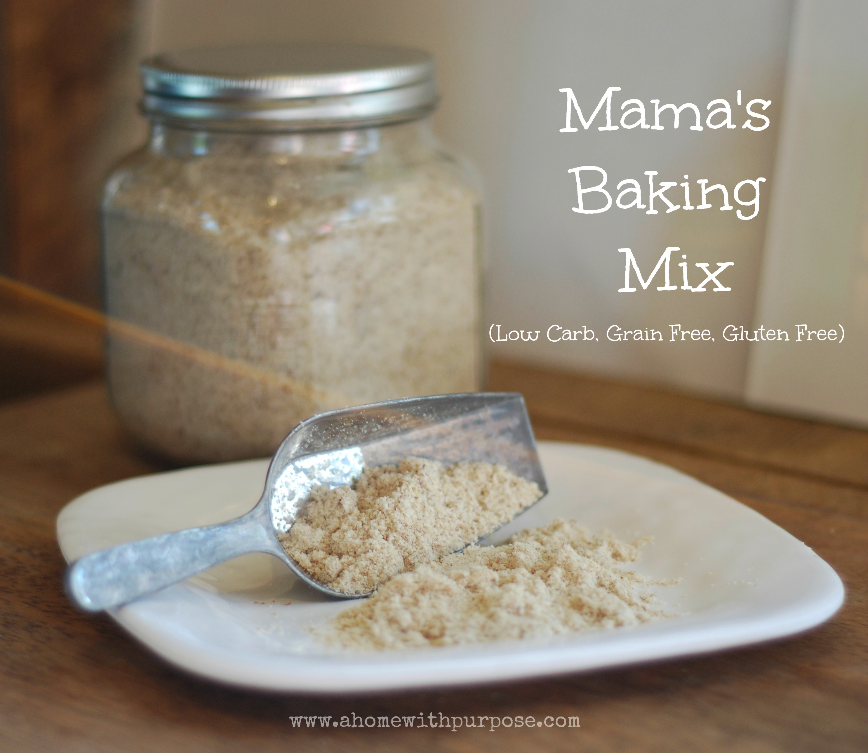 Mamas Baking Mix Grain And Gluten Free A Home With Purpose