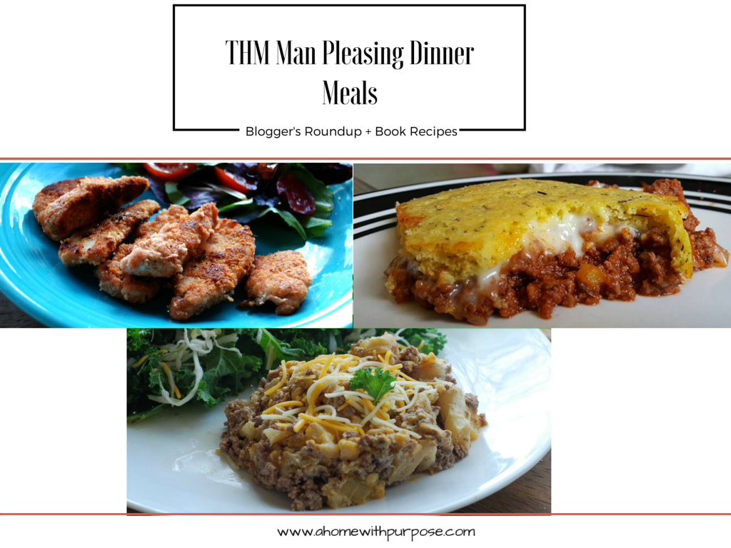 Thm Man Pleasing Dinner Meals A Home With Purpose